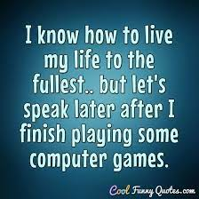 Life funny mistakes so if you stay ready, you ain't gotta get ready, and that is how i run my life. I Know How To Live My Life To The Fullest But Let S Speak Later After I