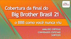 COBERTURA DA FINAL DO BBB 21