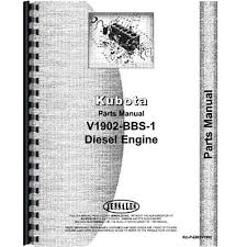 v19 2 bbs 1 engine parts manual made for kubota tractor models v19 2 bbs 1 new engine parts manual made for kubota tractor models