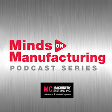 Minds on Manufacturing