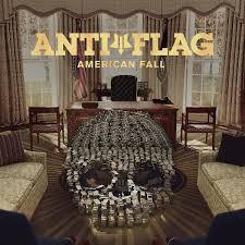 Album Reviews - <b>Anti</b>-<b>Flag</b> - <b>American Fall</b> | Punk Rock Theory