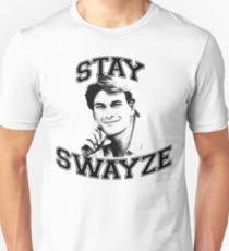 stay swayze uni t shirt