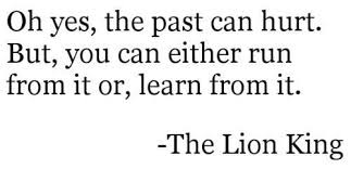 Learn From The Past Quotes Inspiration Just For Fun Pic The Past Wisdom Quotes
