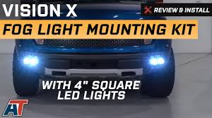 2010 2016 f150 vision x fog light mounting kit w 4 square led lights review install