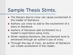 irony essay how to begin ppt sample thesis stmts the literary device irony can cause excitement in the reader of literature