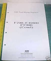 ford f io 1996 ford f700 f b 800 ft900 cowl wiring diagram manual