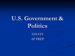u s government politics essays ap prep four response  1 u s government politics essays ap prep
