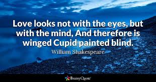Shakespeare Quotes About Love Extraordinary William Shakespeare Quotes BrainyQuote
