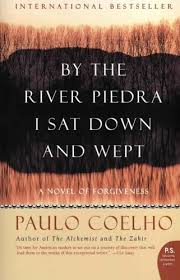by the river piedra i sat down and wept by paulo coelho teen  by the river piedra i sat down and wept by paulo coelho