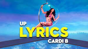Cardi B - Up (Lyrics) - YouTube in 2021 ...