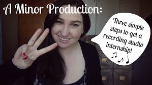 how to get a studio internship 3 simple steps a minor how to get a studio internship 3 simple steps a minor production