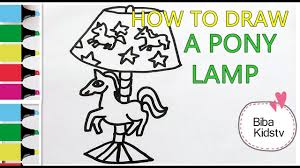 Biba Kidstv How To Draw A Pony Lamp Easy Coloring Pages For Kids