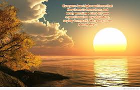 Good Morning Sun Quotes Best of Amazing Morning Sun Image Quote