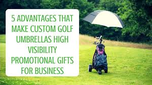 5 advanes that make custom golf umbrellas high visibility promotional gifts for business usumbrellas