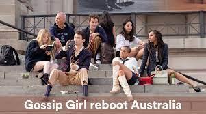 Gossip Girl reboot Australia: Release ...