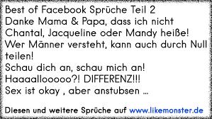 Best Of Facebook Sprüche Teil 2danke Mama Papa Dass Ich Nicht