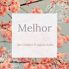 Melhor by Alex Goldner on Amazon Music - Amazon.com