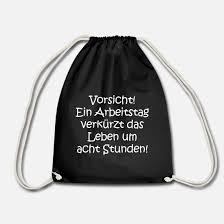 Lustige Sprüche Arbeit Lebendig Sarkasmus Humor Turnbeutel Spreadshirt