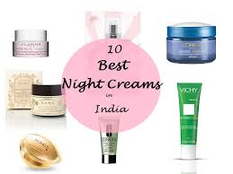 10 best night creams available in india