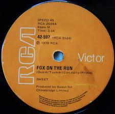 <b>Sweet</b>* - <b>Fox On</b> The Run (1975, Vinyl) | Discogs