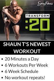 shaun t s new workout transform 20 whips you into shape in under 30 minutes you