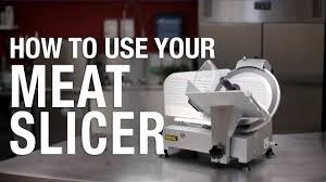Buffalo How To Use Your Meat Slicer