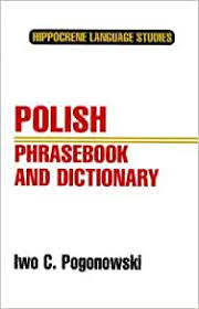 The international phonetic alphabet chart with sounds lets you listen to each of the sounds from the ipa. Polish Phrasebook And Dictionary Complete Phonetics For English Speakers Pronunciation As In Common Everyday Speech Hippocrene Language Studies Pogonowski Iwo Cyprian 9780781801348 Amazon Com Books