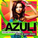 Club Azuli Future Sounds, Vol. 2: Mixed by Ricky Rivaro