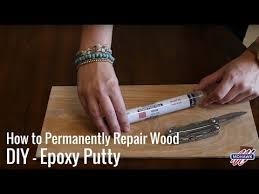 How To Permanently Repair Wood Diy Epoxy Putty