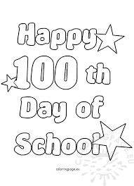 Small Picture Happy 100th Day of School Coloring Page