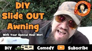 full time rv living diy rv slide out awning with your special redneck host merl you
