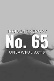 Incident Report No 65 Unlawful Acts