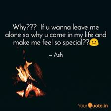 Why If U Wanna Leave Quotes Writings By Atanu Majumdar