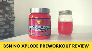 bsn n o xplode pre workout igniter review longest ings