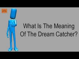 Dream Catchers And Their Meanings Mesmerizing What Is The Meaning Of The Dream Catcher YouTube