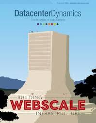 Dcd Magazine Issue 14 Building Webscale Infrastructure By