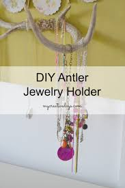 Diy Jewelry Holder Antler Jewelry Holder That Is Perfect For Any Princesses Room