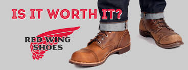 red wing boots are they worth it