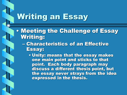 writing an essay comm arts i mr wreford ppt  writing an essay meeting the challenge of essay writing