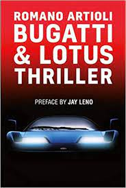 Moreover, artioli had invested in the automotive company lotus and amassed debts; Bugatti Lotus Thriller Romano Artioli Roberto Bigano Jay Leno Donnel Reed Llc Ny 9782957150106 Amazon Com Books