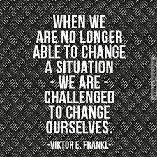 Viktor Frankl Quotes Unique Viktor E Frankl No Longer Able To Change Wisdom Quote Facebook Wall