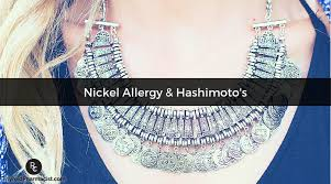 Could Nickel Be the Root Cause of Your Thyroid Symptoms? - DR ...