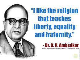 I Have A Dream Quotes Amazing I Have A Dream Dr B R Ambedkar's Caravan