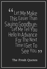 Family Goodbye Quotes