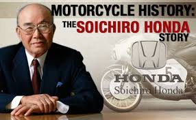 Soichiro Honda Soichiro Honda From A Mechanic At A Garage To The Founder Of Honda