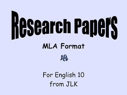 Mla 10 Mla Format For English 10 From Jlk Ppt Download