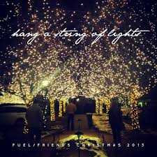 Hang A String Of Lights The Fuel Friends 2013 Christmas Mix