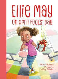 Ellie May on April Fools' Day : Homzie, Hillary, Ebbeler, Jeffrey:  Amazon.de: Bücher