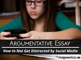 argumentative essay how to avoid social media distraction argumentative essay how to not get distracted by