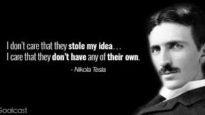 25 Nikola Tesla Quotes To Become The Inventor Of Your Dreams